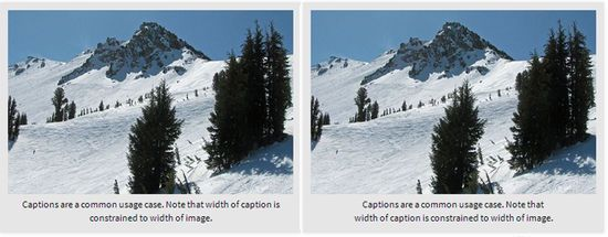 Bildetekster er et aktuelt område for bruk av balansert tekst, dersom teksten ikke få plass på bare én linje. Til venstre er teksten midtstilt, til høyre er den balansert.