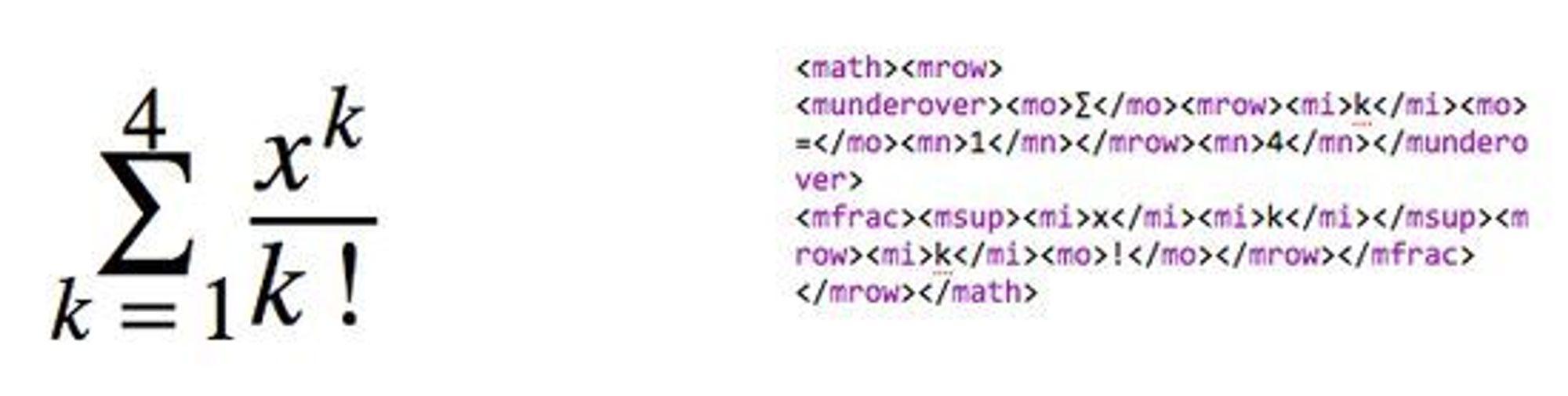MathML er et XML-basert språk for å beskrive matematiske uttrykk. MathML kan integreres direkte i HTML-koden til websider og blir da gjengitt på websiden av nettlesere med støtte for språket.