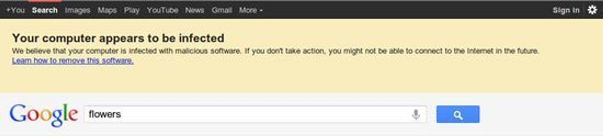 Dukker denne advarselen opp når du søker på Google, bør du i alle fall skanne datamaskinen med et antivirusprogram.