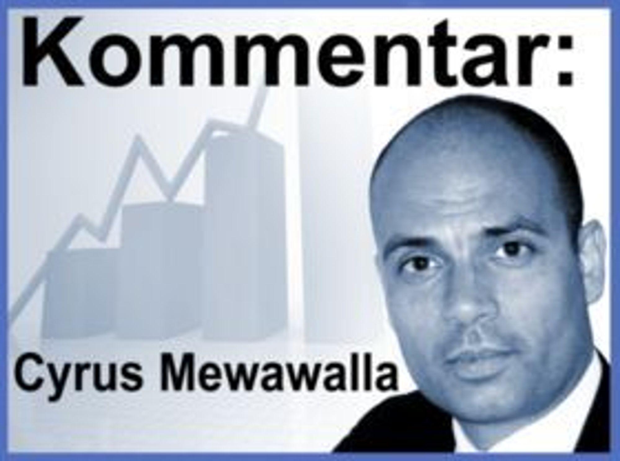 Den London-basert investeringsanalytikeren Cyrus Mewawalla i CM Research skriver faste kommentarer for digi.no. Han har 20 års erfaring fra teknologi-, medie- og telekomsektoren som analytiker og konsulent. Mewawalla rådgir institusjonelle investorer om investeringstrender innen denne sektoren og er anerkjent for å avdekke trender tidlig.