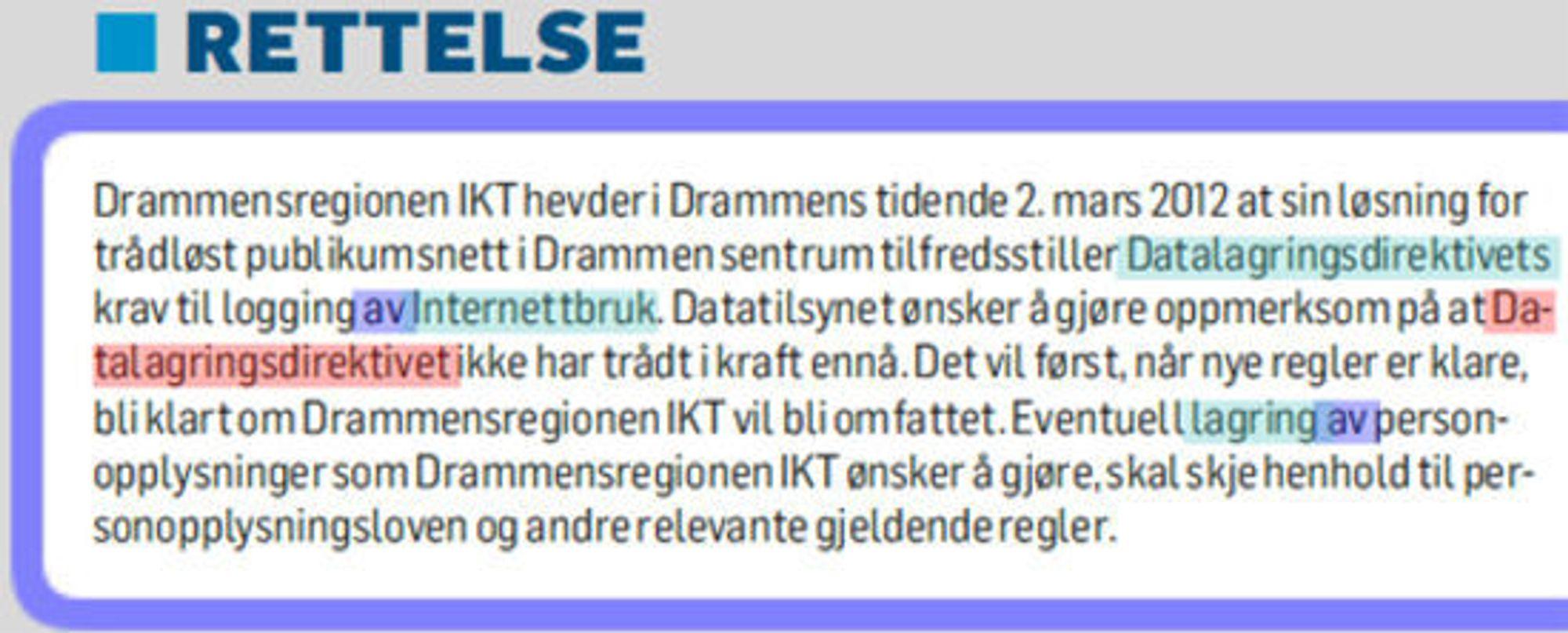 Drammens tidende trykket lørdag en rettelse, etter at Datatilsynet reagerte.