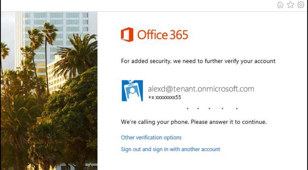 Oppringning til egen telefon, hvor man må trykke på firkanttasten, er én av de sekundære autentiseringmetodene som Office 365 nå støtter.