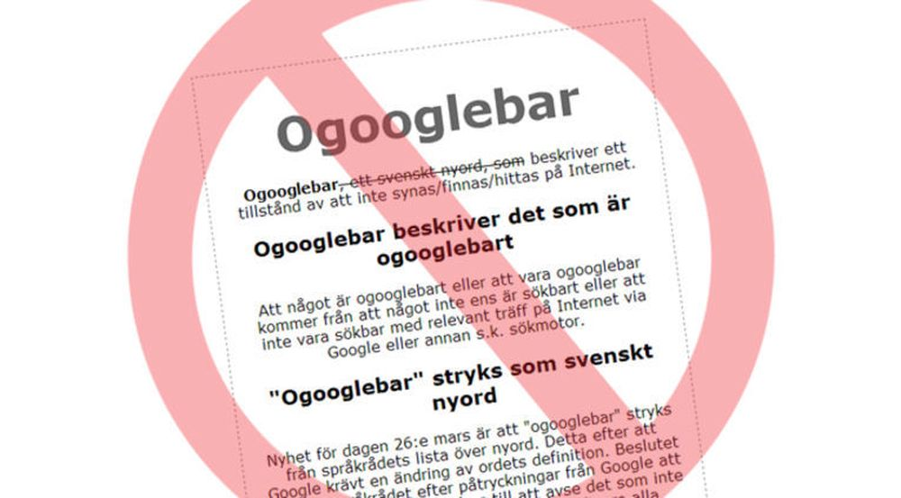 Det svenske nettstedet www.ogooglebar.se hadde tirsdag allerede fått med seg at nyordet de hyller er strøket.