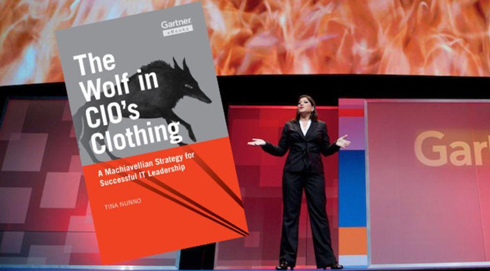 I boken maner Gartner-analytiker Tina Nunno IT-sjefer til å opptre som ulver i Macchiavellis ånd.
