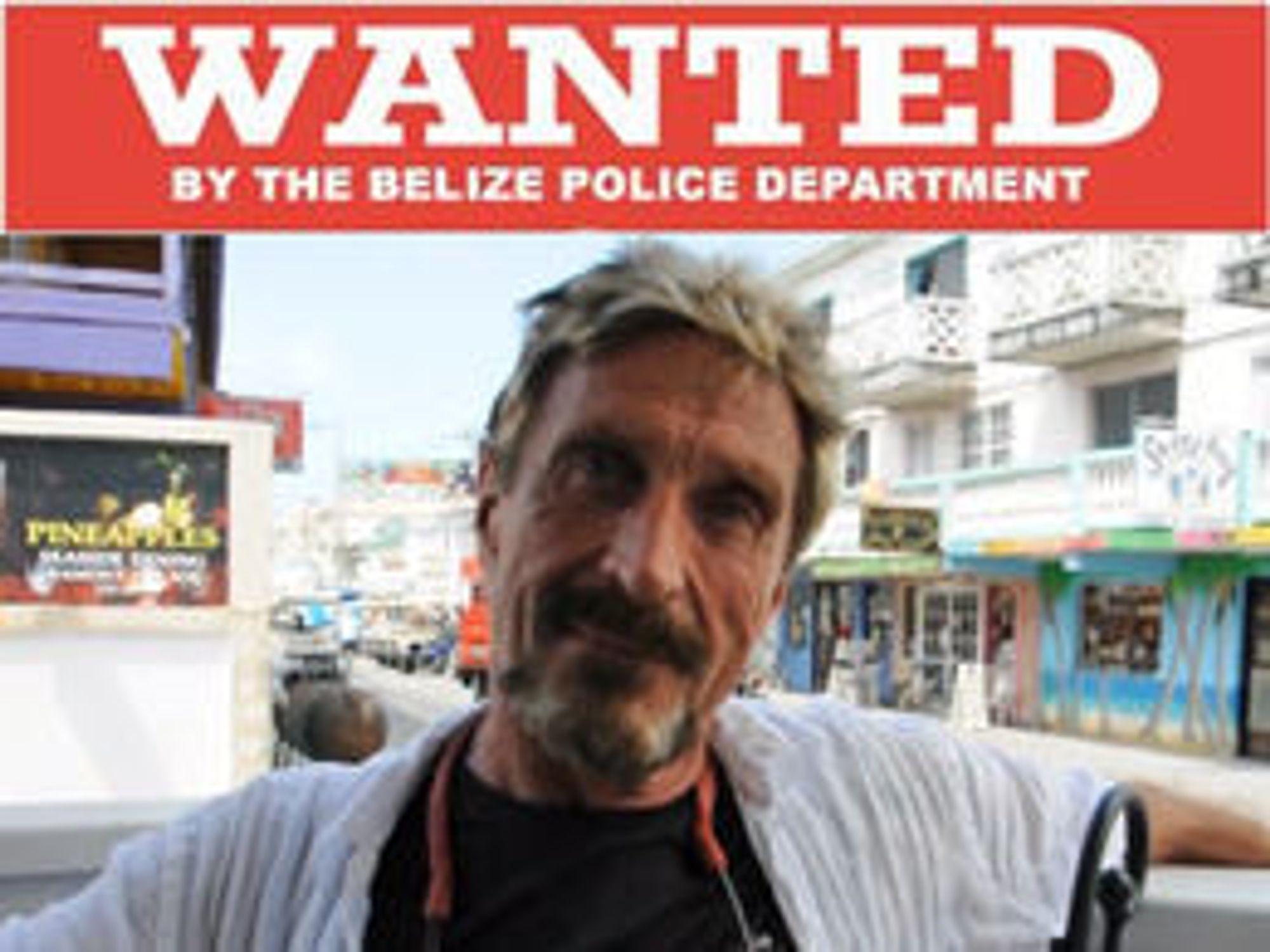 John McAfee rømte fra Belize der han var etterlyst i forbindelse med drap. Nå kvitter Intel seg med navnet på produktene som bærer antiviruspionerens navn.