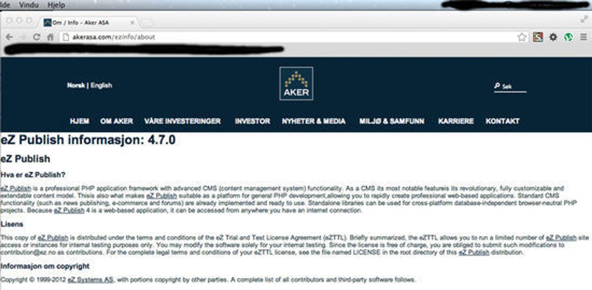 Aker ASA kjørte ifølge dette skjermdumpet, en ulovlig lisens av eZ Publish. Skjermdumpet er gitt til digi.no av en kilde, derfor har vi sladdet deler av informasjonen. I dag kjører Aker ASA på en åpen lisens.