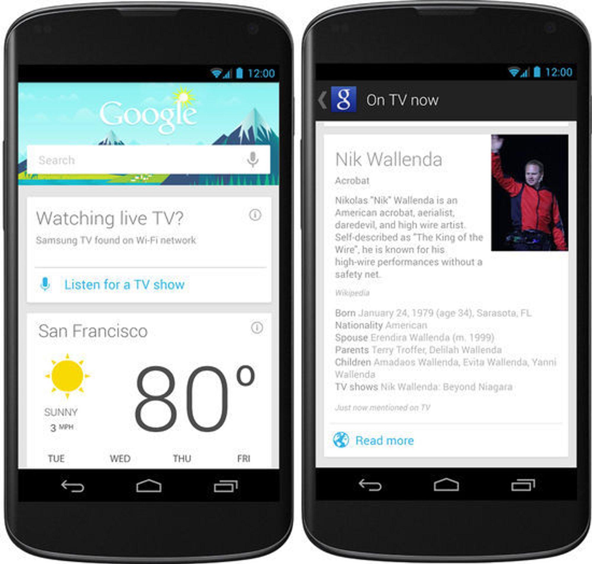 Informasjon som den vist til høyre kan vises dersom man klikker på «Listen for a TV show»-knappen i Google Now. Men foreløpig kun for Android og enn så lenge bare i USA.