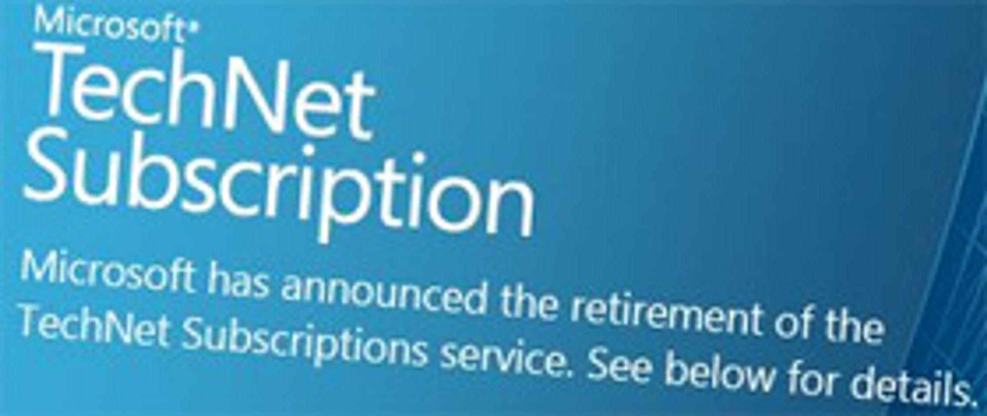 TechNet-abonnementene kommer nok til å bli savnet av mange.