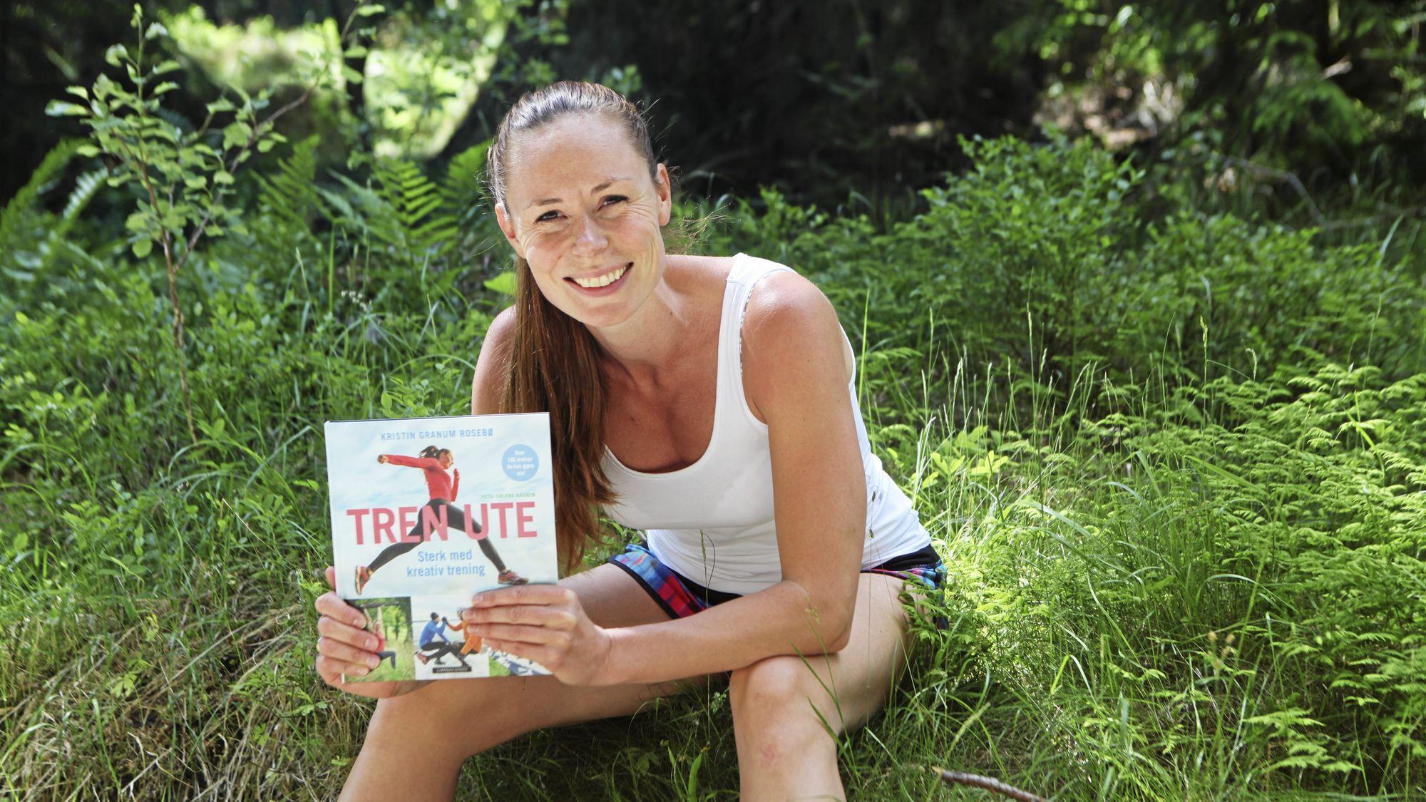 MER I BOKEN: Hvem sier at trening må være innendørs i en svett treningssal? Kristin Granum Rosebø er ekspert på utetrening, og deler sine tips med deg her og på oavis.no. Slik får du garantert en sprekere høst