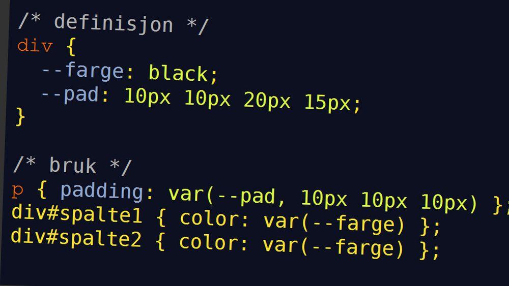 CSS-variabler skal blant annet gjøre det enklere å endre verdier som er felles for flere regler i et stilsett.