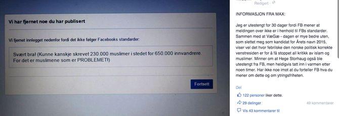 Ifølge en melding postet gjennom andre på Max Hermansens Facebook-vegg, er det dette utsagnet som skal ha fått ham utestengt.