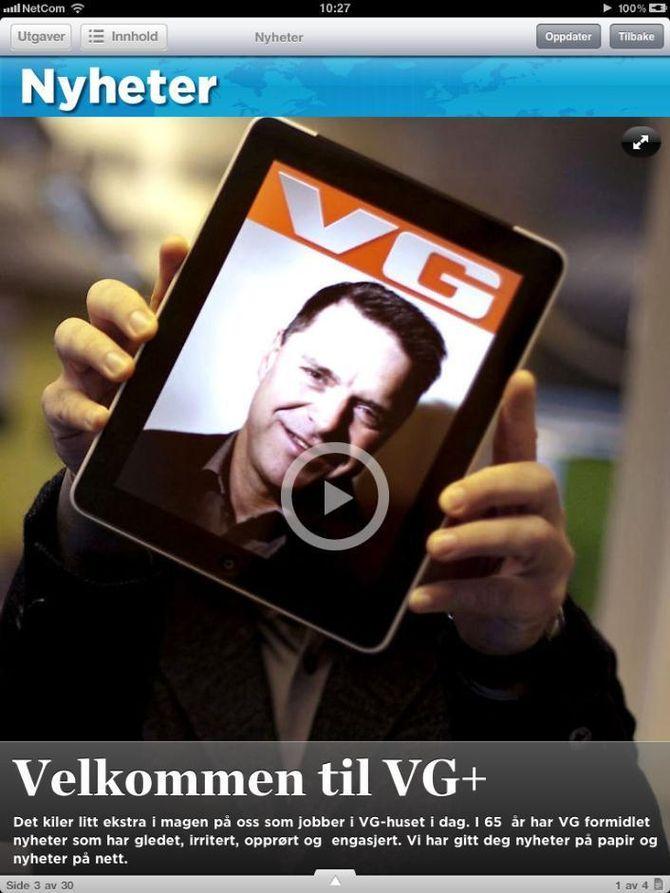 DEN GANG: VG+, slik det ble lansert i 2010, som et rent iPad-produkt.