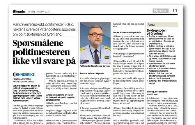 - Avisens holdning synes i noen grad å være preget av at redaksjonen var fornærmet over at politimester Sjøvold ikke besvarte flere henvendelser fra avisen, mens han hadde stilt opp i NRK Dagsrevyen, skriver advokat Jens-Ove Hagen. (Faksimile: Aftenposten)