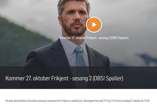 Slik presenterer TV 2 premieren av Frikjent nå.