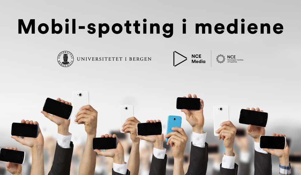 ViSmediakonferanse: Mobil-spotting i mediene