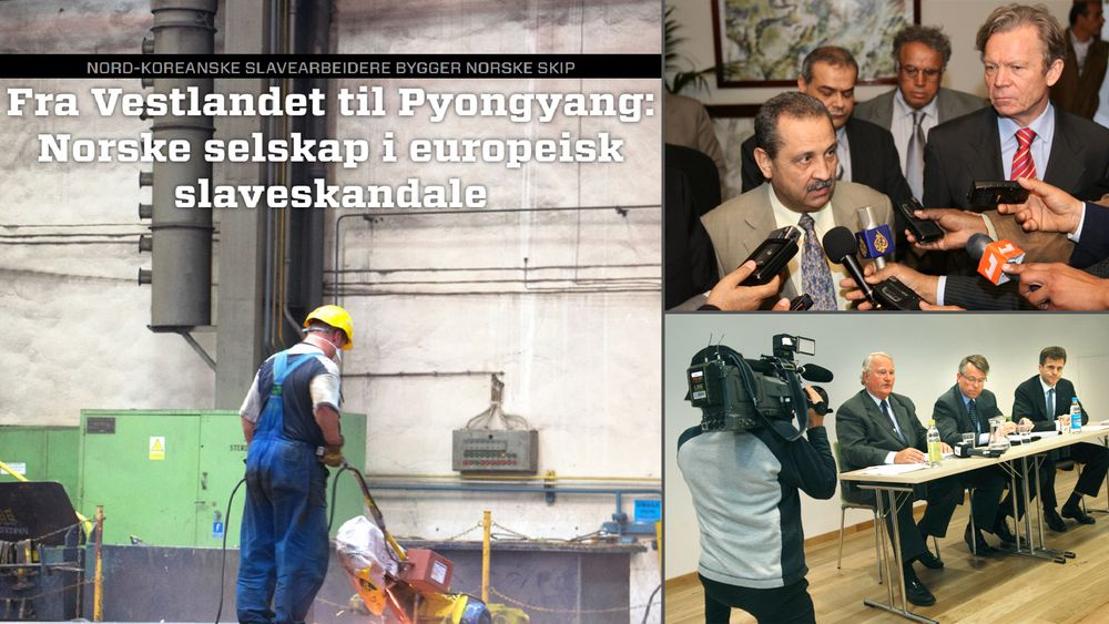 Nord-koreanske slavearbeider ved polske verft, hvor norske skip bygges, Yara i India og Libya og Statoil i Iran er eksempler på internasjonale skandaler med norske aktører.