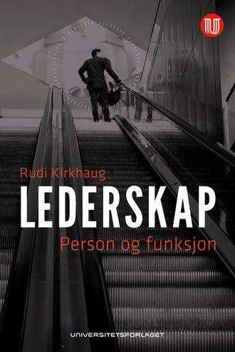 Lederskap, person og funksjon - Rudi Kirkhaug 2