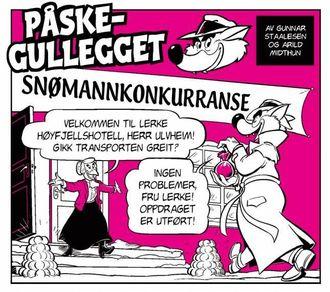 PÅ PÅSKEFJELLET: Ulf Ulvheim løyser påskemysteria på aude stader, til dømes eit høgfjellshotell der tjuven er ein av gjestene.