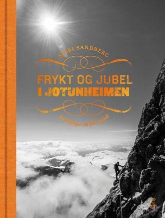 JOTNEKVINNER:I boka går ho langt tilbake i fjellhistoria og finn reinjegerar, mystiske jotnekvinner, budeier og ei av Noreg sine fremste klatrarar mot slutten av 1800-talet, Therese Bertheau.