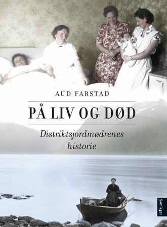 Historia til distriktsjordmødrene gjennom 200 år.