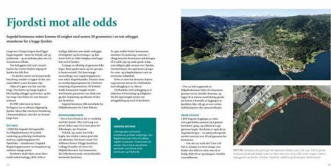 STATLEG SKRYT: Fjordstien i Sogndal er på skrytelista til Miljødirektoratet. Dei gav juridisk bistand og tok halvparten av kostnaden med grunnerverv,vel6,5 millionar.Sikring og tilrettelegging av friluftsområde for publikum er ei nasjonal satsing. Faksimile:
