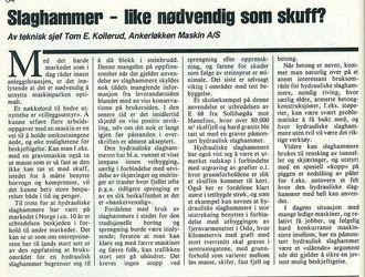 Denne artikkelen skrev Tom Kollerud i Anlegg&Transport nr. 1 1984. Dette var første utgave av bladet.