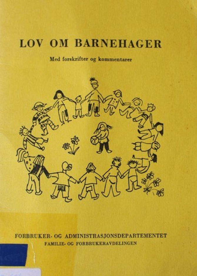 Slik så den første Barnehageloven fra 1975 ut.