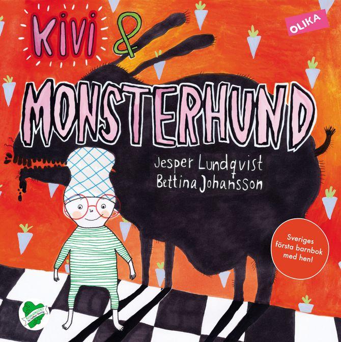 """""""Kivi och monsterhund"""". Bokomslag."""