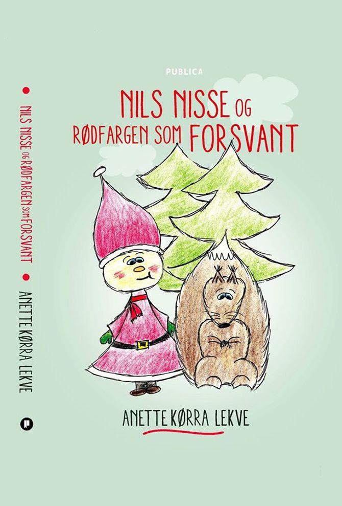 «Nils Nisse og rødfargen som forsvant» av forfatter Anette Kørra Lekve. Illustrasjoner ved Ann Elisabeth Hagen.