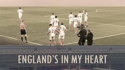 «England's in my heart»