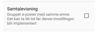 Dette er innstillingen for å skru av samtalevisningen i Gmail for Android i forbindelse med en G Suite-konto. En tilsvarende mulig finnes også i iOS-utgaven. Innstillingen er foreløpig ikke synlig for alle brukere.