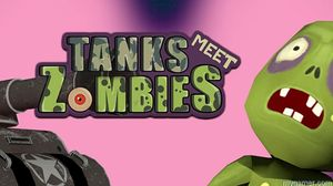 Tanks Meet Zombies