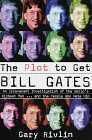 Boken «The Plot to Get Bill Gates»