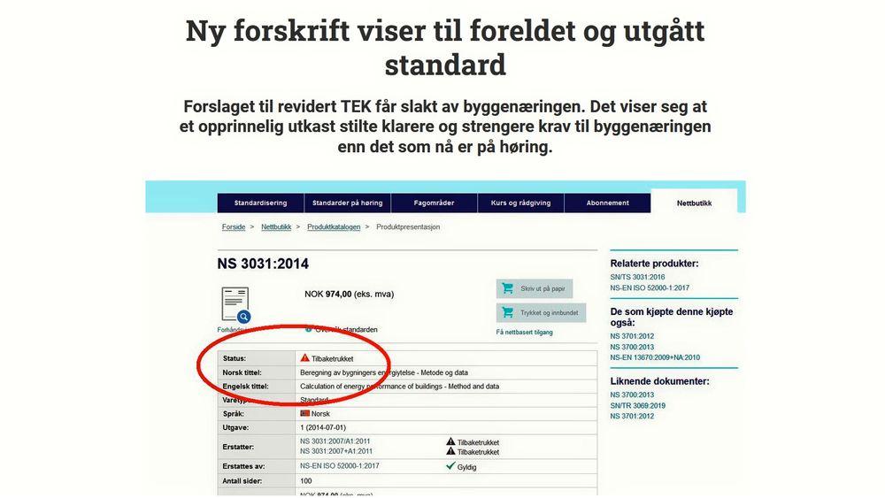 Standard Norge presiserer at den utgåtte standarden Teknisk Ukeblad viser til fortsatt kan benyttes, i påvente av en oppdatert versjon som er i overstemmelse med gjeldene EU-standarder.
