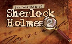 The Lost Cases of Sherlock Holmes, Vol. 2